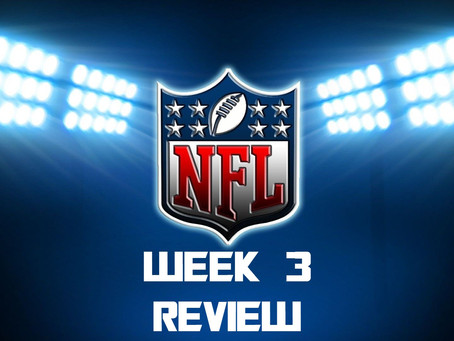 NFL Week 3 Review
