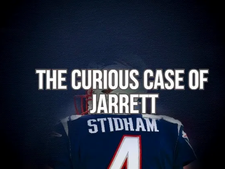 The Curious Case Of Jarrett Stidham