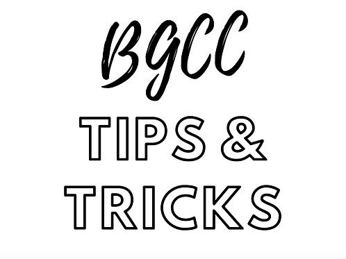 BGCC Tips & Tricks Guide