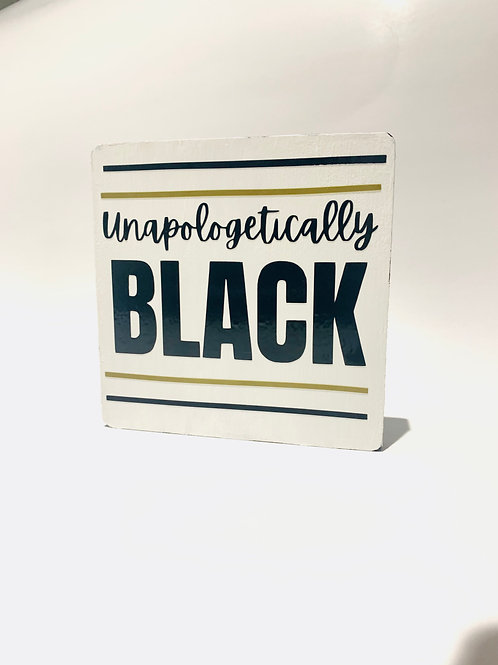 Unapologetically Black Coaster