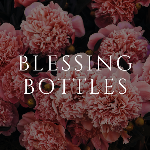 Blessing Bottle