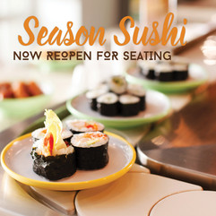 Season Sushi Now Reopen for Seating!