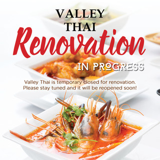 Valley Thai is now closed for renovation.