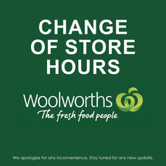 Woolworths change of hours