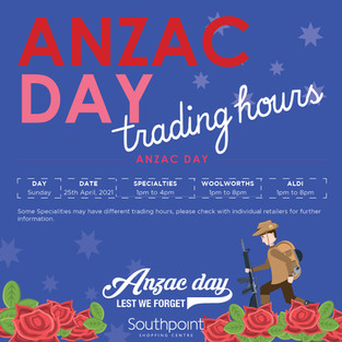 Anzac Day Trading Hours at Southpoint Shopping Centre