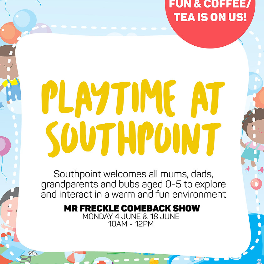 Mr Freckle 2ND Come Back Show at Playtime Southpoint Shopping Centre!
