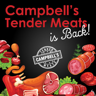 Campbell's Tender Meats is Back with new fitout!