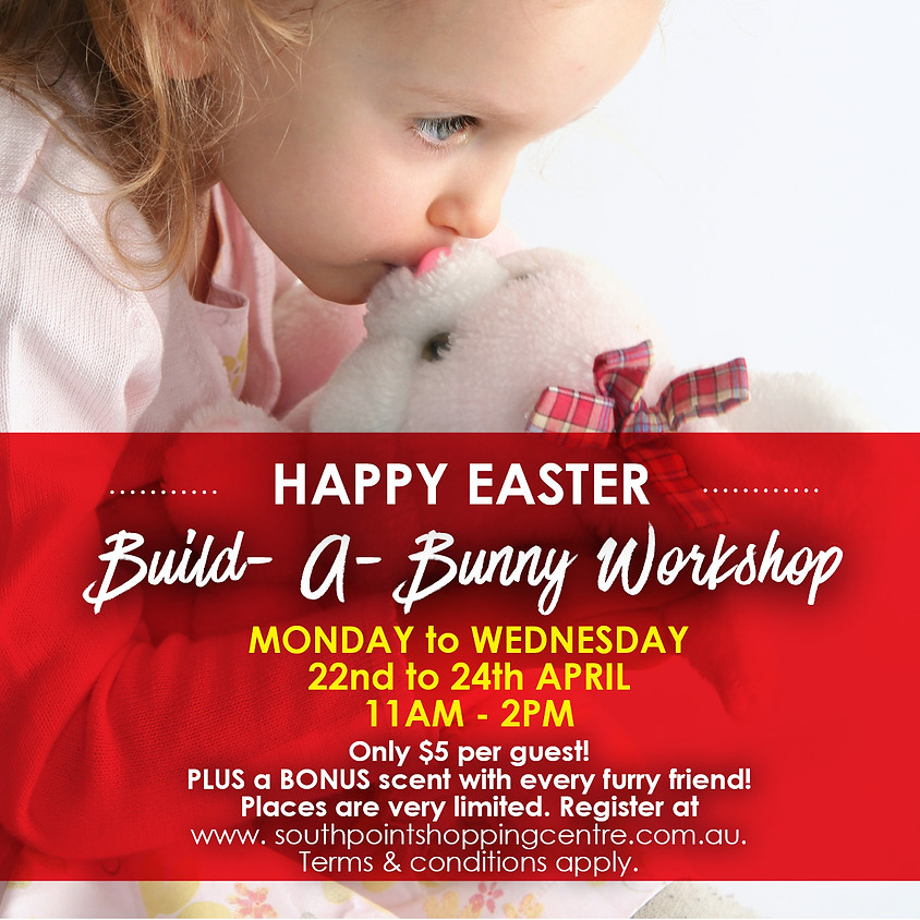 Build-A Bunny Workshop - Easter Holiday Activities