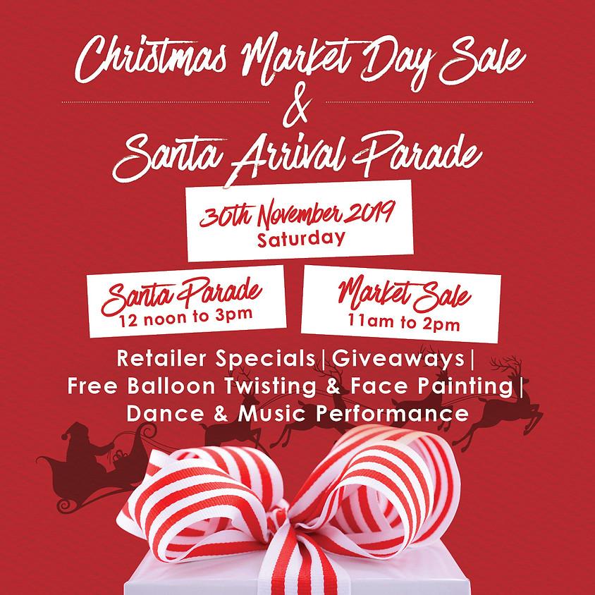 Santa Arrival Parade & Market Day Sale