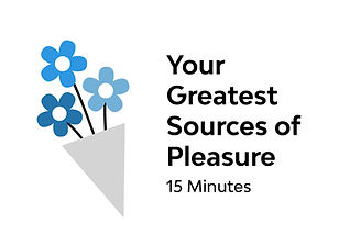 Your Greatest Sources of Pleasure.jpg