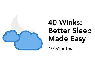 40 Winks-Better Sleep Made Easy.001.jpeg