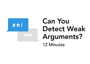 Can You Detect Weak Arguments.001.png