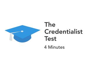Do You Respect Formal Credentials?