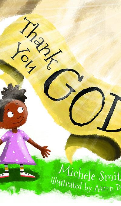 Thank You God: Children's Book