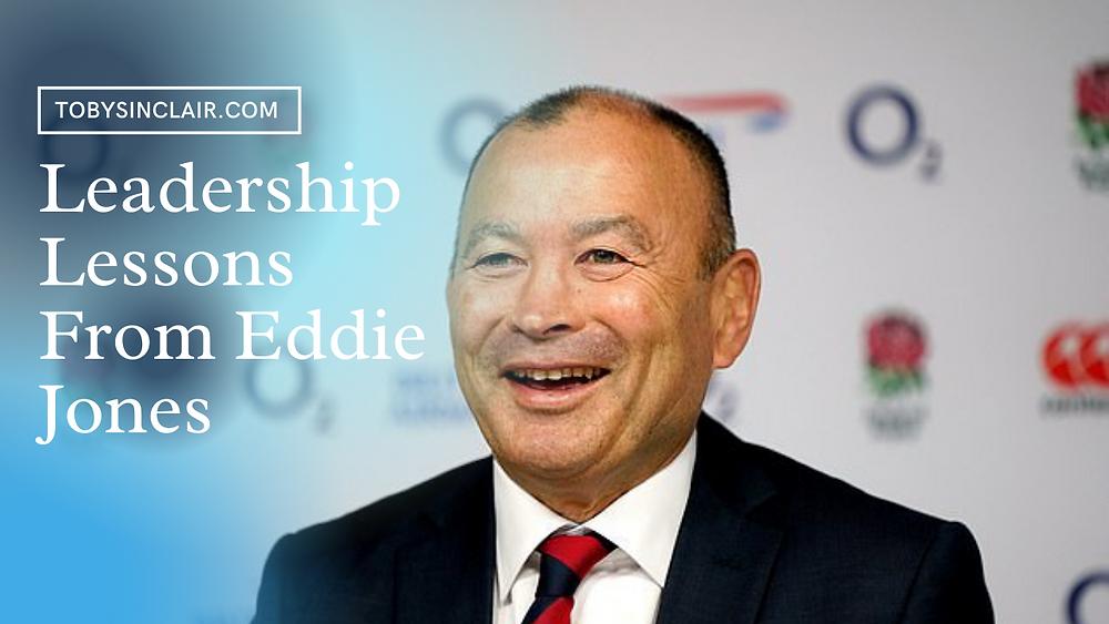 Leadership Lessons From Eddie Jones