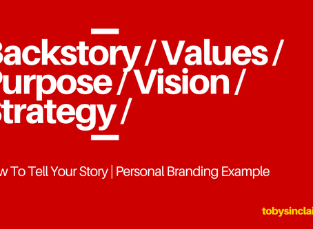 How To Tell Your Story | Personal Branding Example