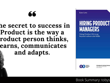 Book Summary: Hiring Product Managers by Kate Leto | Using Product EQ