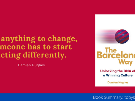 Book Summary: Barcelona Way by Damian Hughes | Transform Your Culture