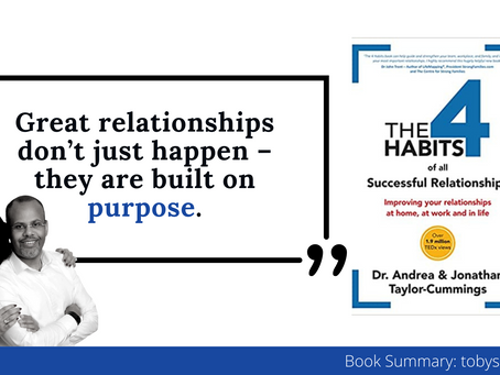 Book Summary: How To Have Successful Relationships | The 4 Habits