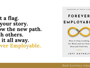 Book Summary: Forever Employable by Jeff Gothelf | 5 Step Approach