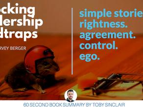 Book Summary: Unlocking Leadership Mindtraps by Jennifer Garvey Berger
