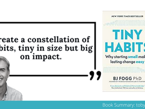 Book Summary: Tiny Habits by BJ Fogg   The Big Ideas and Best Quotes