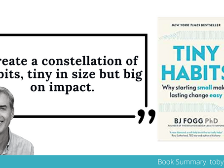 Book Summary: Tiny Habits by BJ Fogg | The Big Ideas and Best Quotes