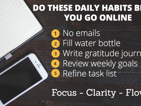 5 Daily Habits to Boost Productivity BEFORE you Go Online