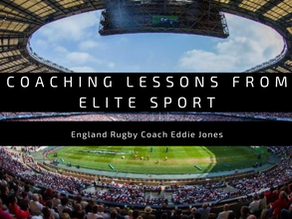 Coaching Lessons from Elite Sport | England Rugby Coach Eddie Jones