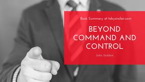 Book Summary: Beyond Command and Control by John Seddon   3 Big Ideas