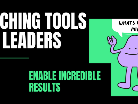 50+ Coaching Tools For Leaders