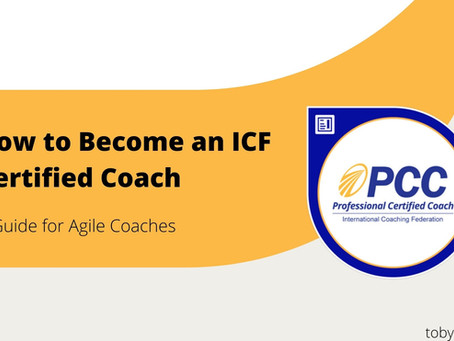 How to Become an ICF Certified Coach | A Guide for Agile Coaches
