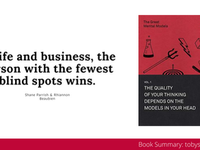 Book Summary: The Great Mental Models by Shane Parrish and Rhiannon Beaubien