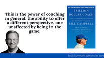 Trillion-Dollar Coach Summary by Eric Schmidt et al. | Silicon Valley Coaching