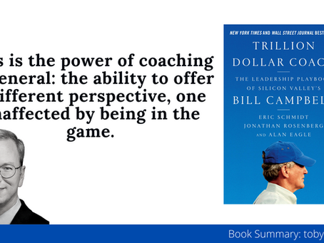 Book Summary: Trillion-Dollar Coach by Eric Schmidt et al. | Silicon Valley Coaching