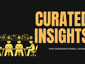 Curated Insights | Organisational Change