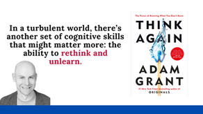 Book Summary: Think Again by Adam Grant   The Power of Knowing What You Don't Know
