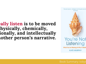 Book Summary: You're Not Listening by Kate Murphy   Big Ideas and Best Quotes