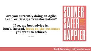 Book Summary: Sooner Safer Happier by Jonathan Smart   BVSSH