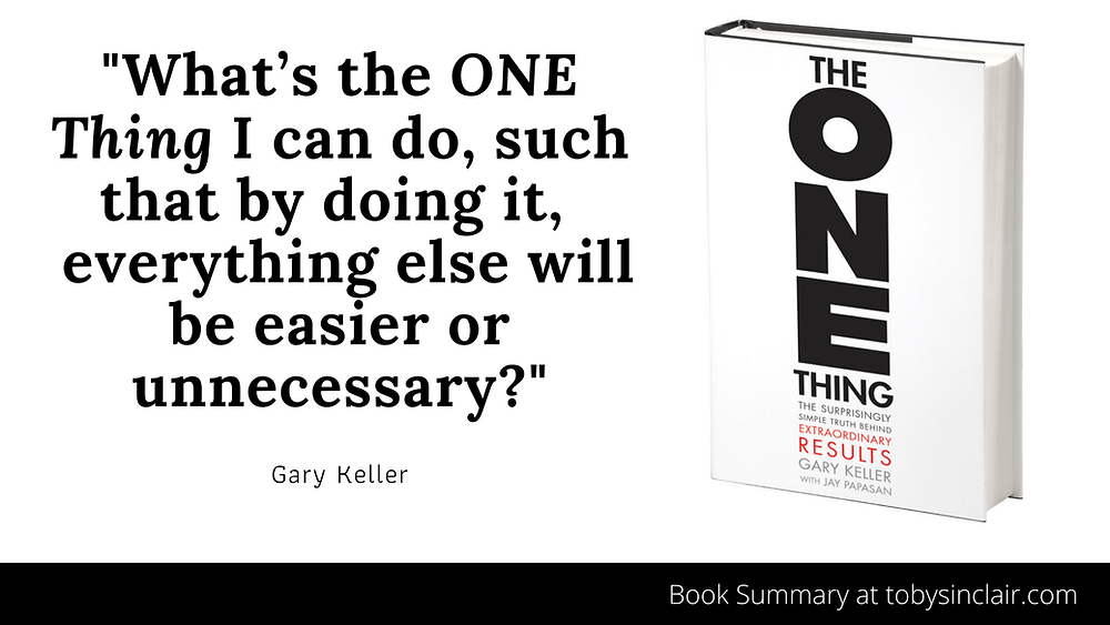 Gary Keller - The One Thing Quote