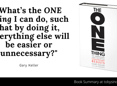 Book Summary: The ONE Thing by Gary Keller | Big Ideas and Quotes