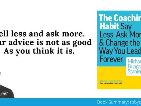 Book Summary: The Coaching Habit by Michael Bungay Stainer | Big Ideas and Best Quotes