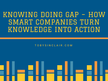 Book Summary - Knowing Doing Gap – How Smart Companies Turn Knowledge into Action