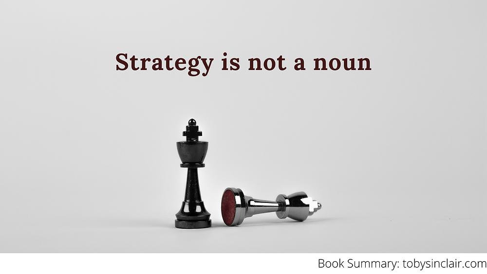 Strategy is not a noun