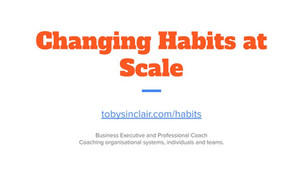 Changing Habits at Scale Slide 1