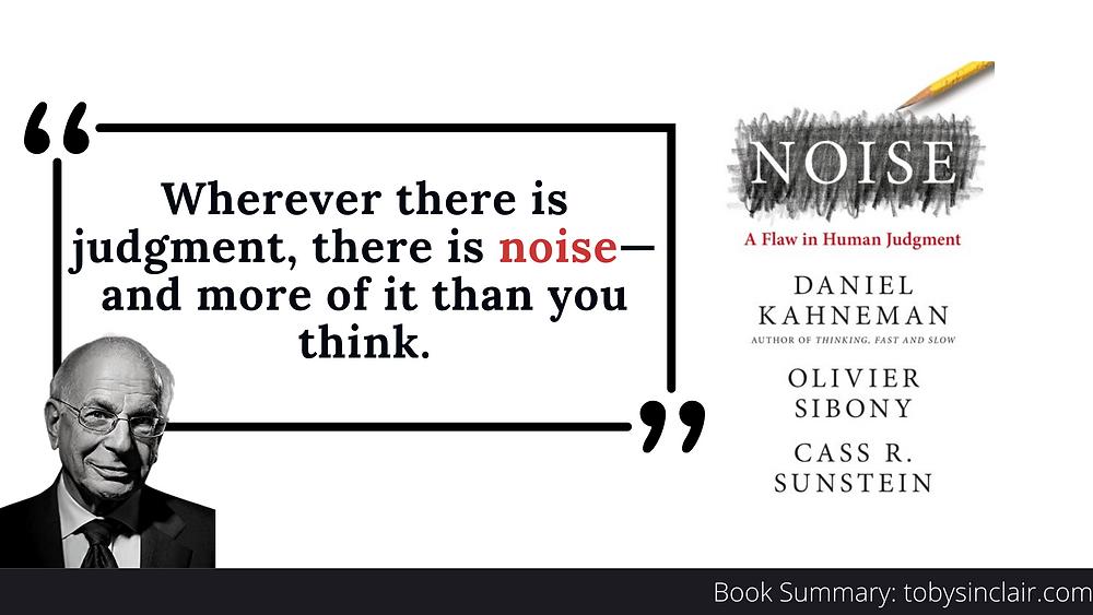 Book Summary Noise by Daniel Kahneman