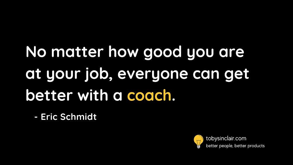 Eric Schmidt Coaching Quote