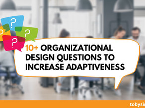 10+ Organizational Design Questions to Increase Adaptiveness