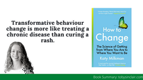 Book Summary: How To Change by Katy Milkman