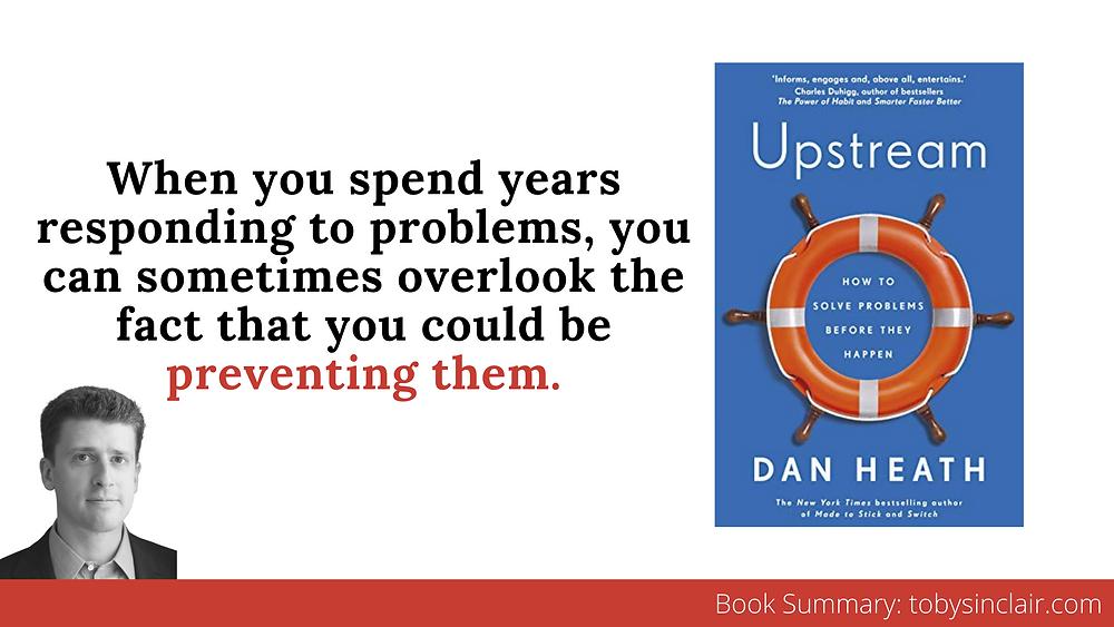Upstream by Dan Heath - Book Summary Banner